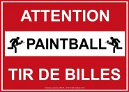 Panneau AFNOR NF Attention Tir de Billes Paintball
